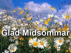 Hoppas det blir en skön trevlig god solig GLAD MIDSOMMAR!